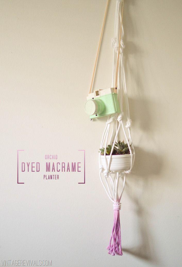 Orchid Dyed Macramé Planter - Vintage RevivalsHouse Plants, Plants Hangers, Dips Dyed, Macramé Planters, Planters Diy, Macrame Plant Hangers, Macrame Planters, Macrame Plants, Hanging Planters