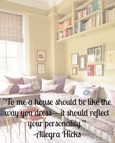 Quote Of The Day: What Decorating A House Is Like