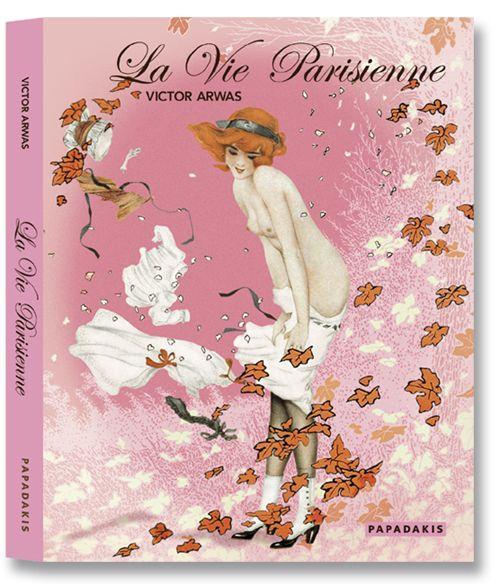 La Vie Parisienne by Victor Arwas
