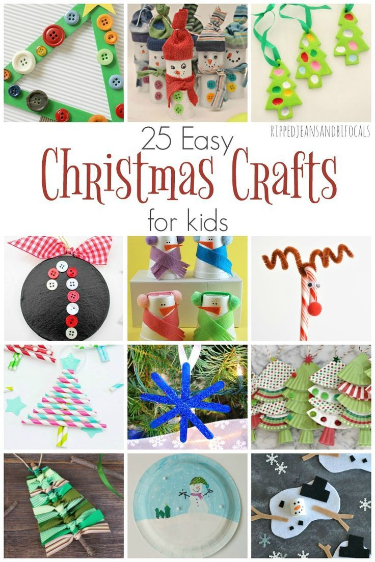 25 Super Easy Christmas crafts for kids Ripped Jeans and Bifocals
