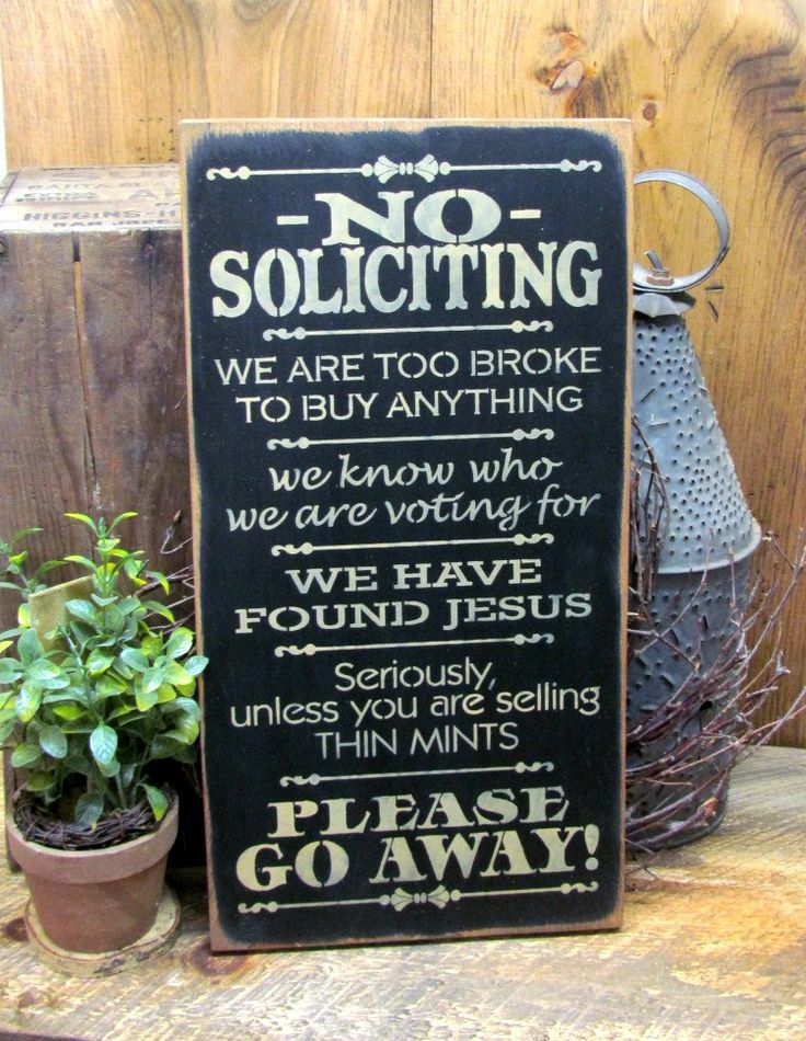 "This wooden sign is made from pine, and measures Approx 9""W x 18""T. It reads ""No Soliciting"". The front is painted Black with tan lettering then distressed, the back is stained with a router spot for"