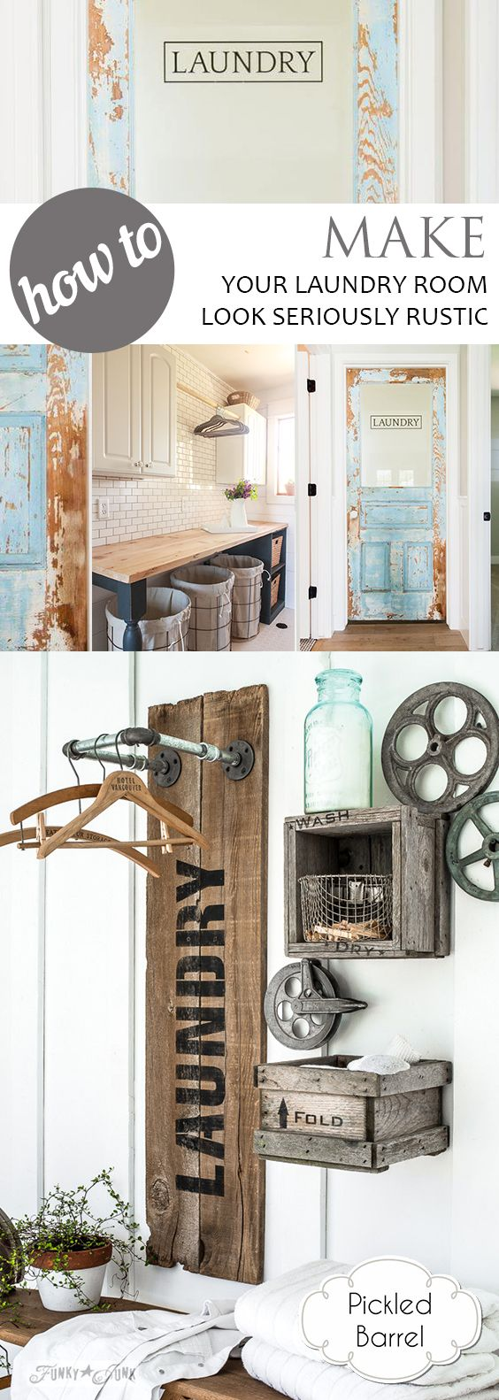 How to Make Your Laundry Room Look Seriously Rustic