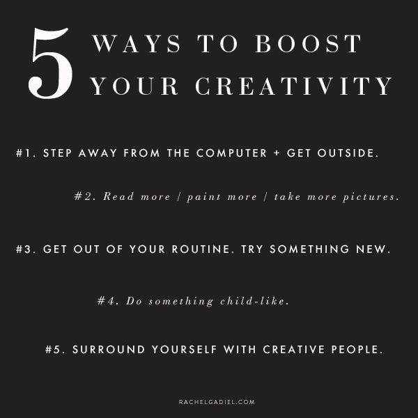 5 ways to boost your creativity + get your spark back