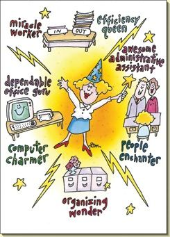 Working Wonder (1 card/1 envelope) Administrative Assistant's Day Card - FRONT: miracle worker  efficiency queen  awesome administrative assistant people enchanter  organizing wonder  computer charmer  dependable office guru  INSIDE: ..thanks for working your magic in the office.
