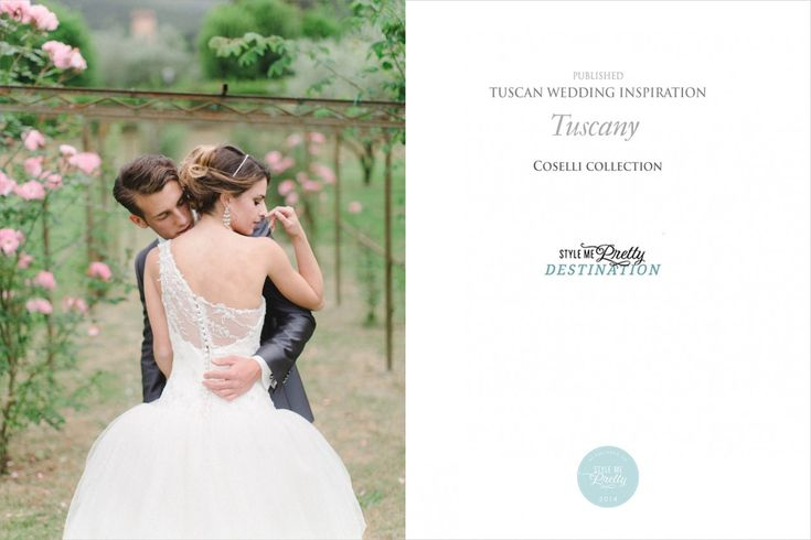 Published wedding on style me pretty in Tuscany