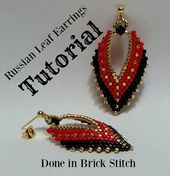 Russian Leaf Earrings Tutorial, from BeadAndBowtique on Etsy. Just $7.50, for detailed directions.