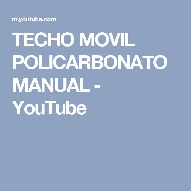 TECHO MOVIL POLICARBONATO MANUAL - YouTube