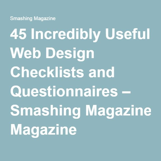 45 Incredibly Useful Web Design Checklists and Questionnaires – Smashing Magazine