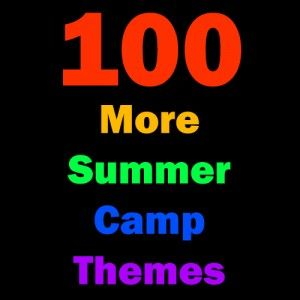 100 More Summer Camp Themes -- A theme week is always a great expression of the creativity at Lutheridge, Lutherock or Luther Springs!
