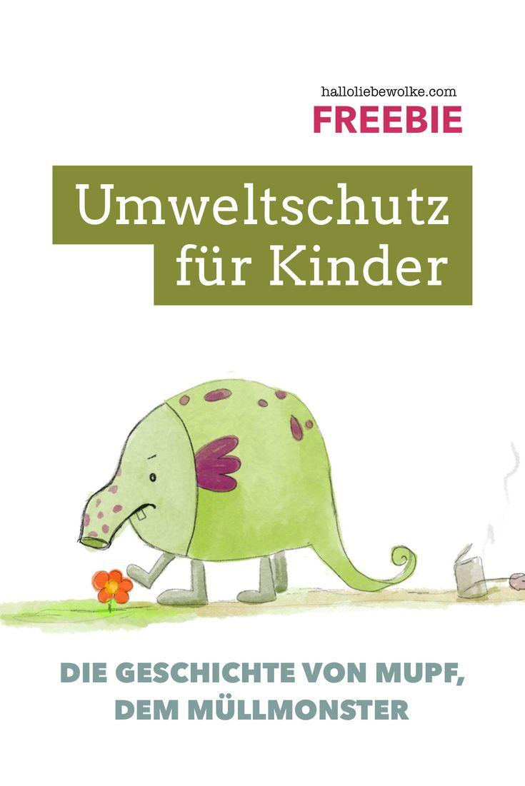 Mupf das Müllmonster – Umweltschutz für Kinder (Lerngeschichte) #freebie