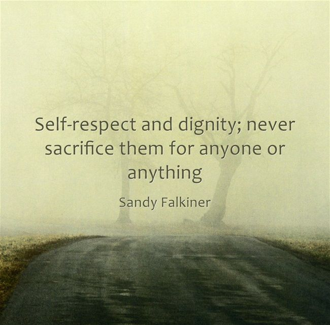 56 Best Respect Quotes With Images You Must See: 32 Best DIGNITY/SELF RESPECT Images On Pinterest