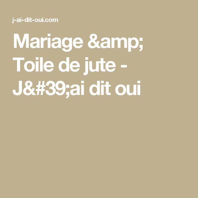 Mariage & Toile de jute - J'ai dit oui