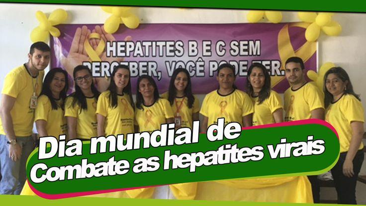 Atividades de alusão ao dia mundial de combate as hepatites virais