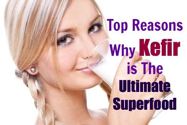 Top Reasons Why Kefir is The Ultimate Superfood