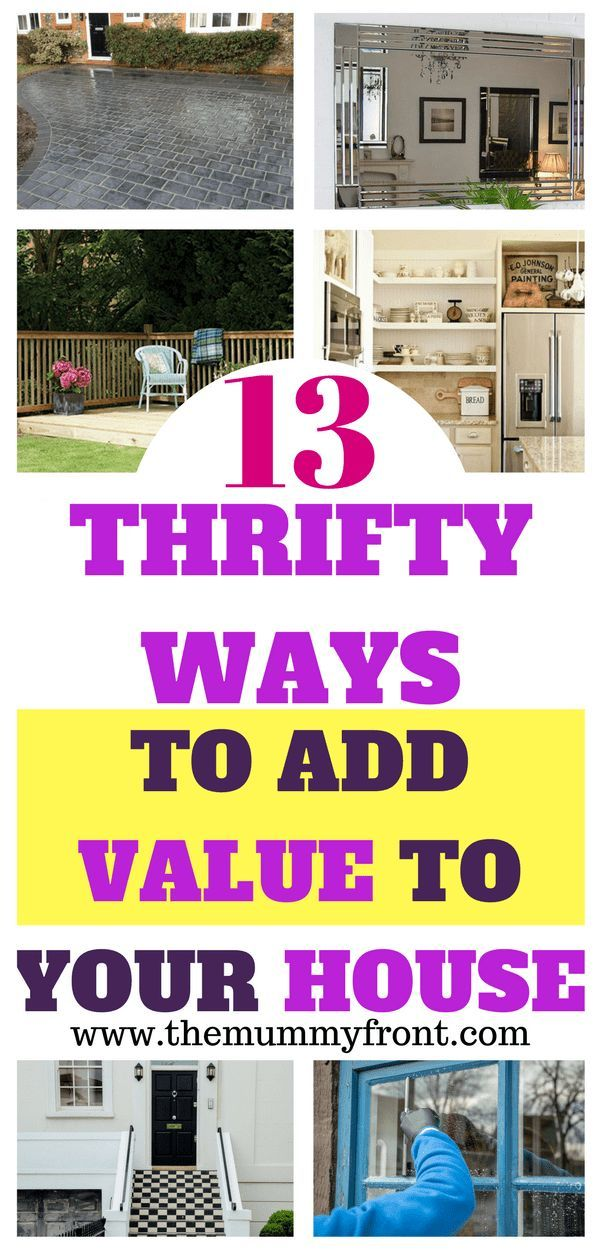 How To Add Value To Your Home Home Improvement Tips To Save You