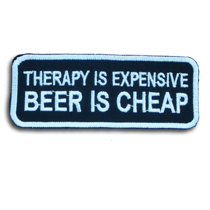 Therapy is Expensive Beer is Cheap Patch Iron on Harley Chopper Biker Vest Rider