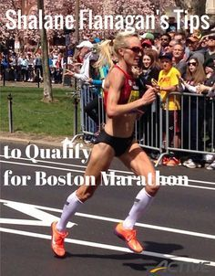 Shalane Flanagan's Tips to Qualify for Boston Marathon Discover more about marathon training on www.marathonbrief.com