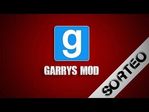 SORTEO DE GARRYS MOD!