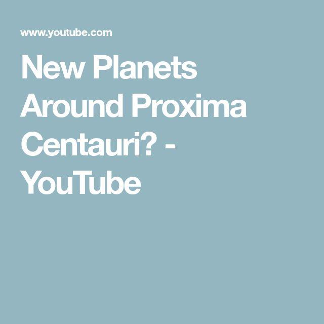 New Planets Around Proxima Centauri? - YouTube