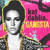 $$$ CHILLIN' OUT #WHATDIRT $$$  Kat Dahlia - Gangsta [KR$CHN Bootleg] by KR$CHN on SoundCloud