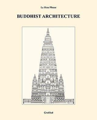 Buddhist Architecture by Le Huu Phuoc