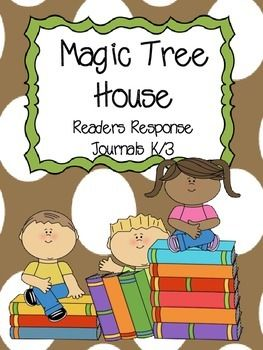 Magic Tree House Readers Response Notebook k/3 (use with a
