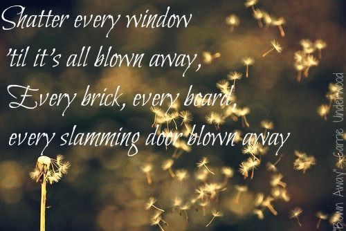 blown away -- carrie underwood