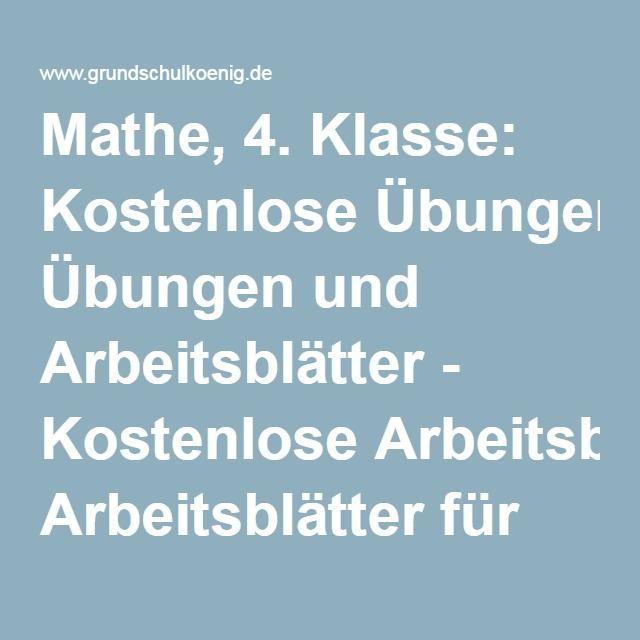 Mathe, 4. Klasse: Kostenlose Übungen und Arbeitsblätter - Kostenlose Arbeitsblätter für die Grundschule