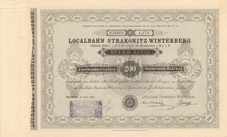Localbahn Strakonitz-Winterberg (Místní dráha Strakonice - Vimperk). Kmenová akcie na 200 Zlatých. Vídeň, 1893.