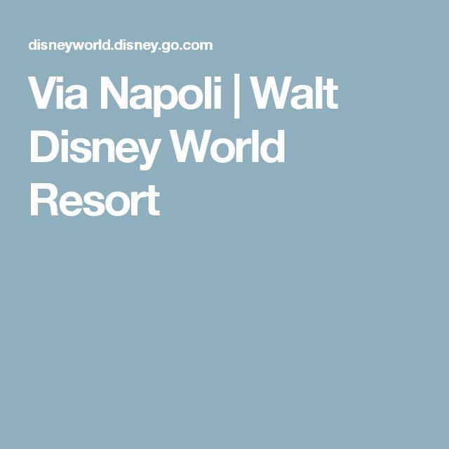 Via Napoli | Walt Disney World Resort
