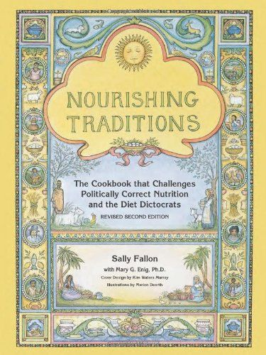 Nourishing Traditions: The Cookbook that Challenges Politically Correct Nutrition and the Diet Dictocrats by Sally Fallon http://www.amazon.com/dp/0967089735/ref=cm_sw_r_pi_dp_cYgkvb0XKAR1W