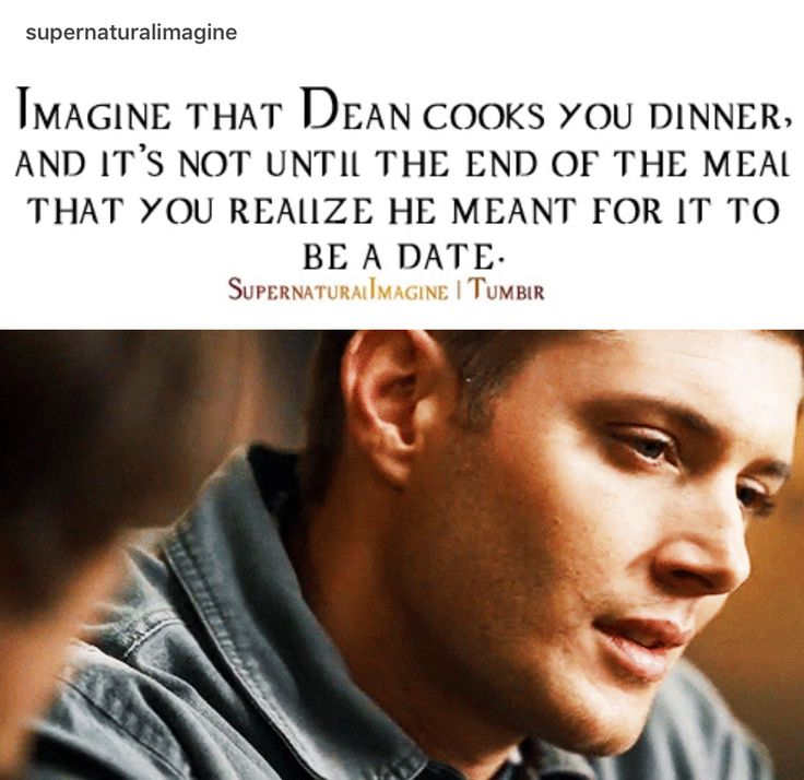 """((Open rp, be Dean. Her name is Roxanne. Romance)) I kept trying to help Dean. He was slaving away in the kitchen, but he wouldn't let me help. """"Dean!"""" I exclaim, trying to push past him. He laughs and picks me up with ease, setting me back at the table he had decorated with roses and candles. Me, the most oblivious person on earth, didn't notice that he wanted this to be a date."""