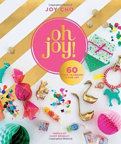 8 best 2016 gift guide images on pinterest books kid books and oh joy 60 ways to create give joy by joy cho http fandeluxe Gallery