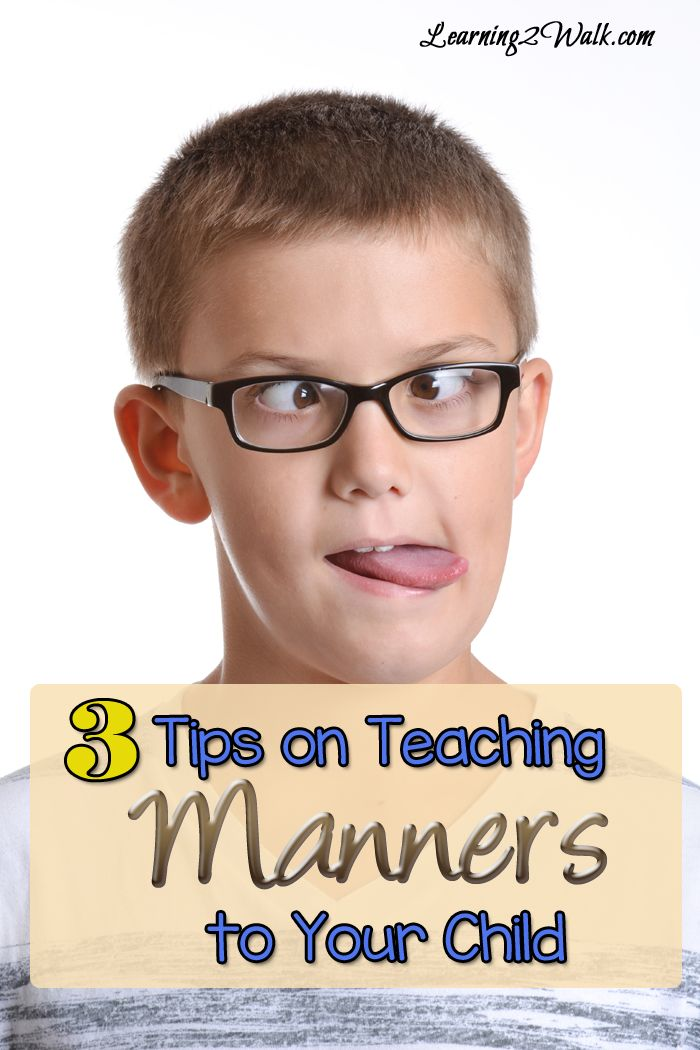 Mind Your Manners: 3 Tips on Teaching Manners To Your Child