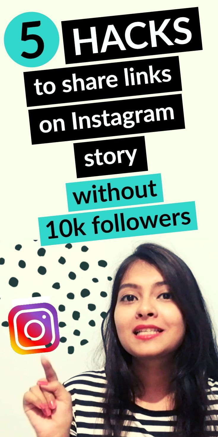 How To Add Swipe Up Link To Instagram Story Without 10k Followers 5 Hacks Instagram Marketing Tips Instagram Marketing Strategy Instagram Story