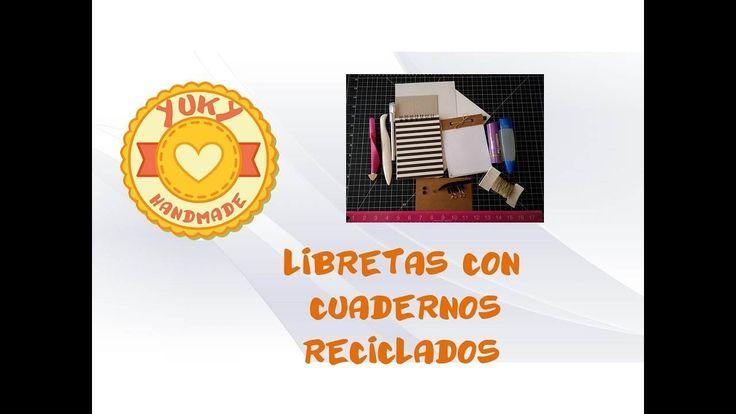 Libretas con cuadernos reciclados - YouTube