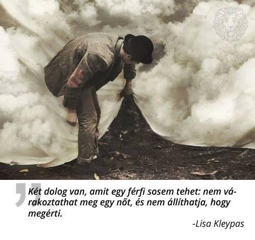Lisa Kleypas gondolata a férfiakról. A kép forrása: Férfiak Klubja # Facebook