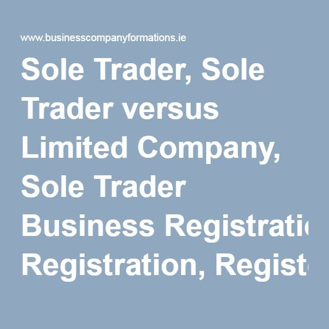 Sole Trader, Sole Trader versus Limited Company, Sole Trader Business Registration, Register a Sole Trader Business Name
