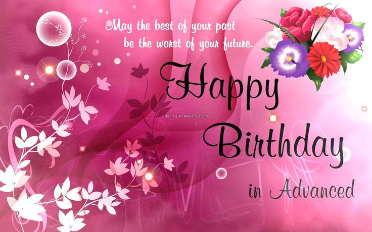 advance happy birthday wishes pictures & wallpapers