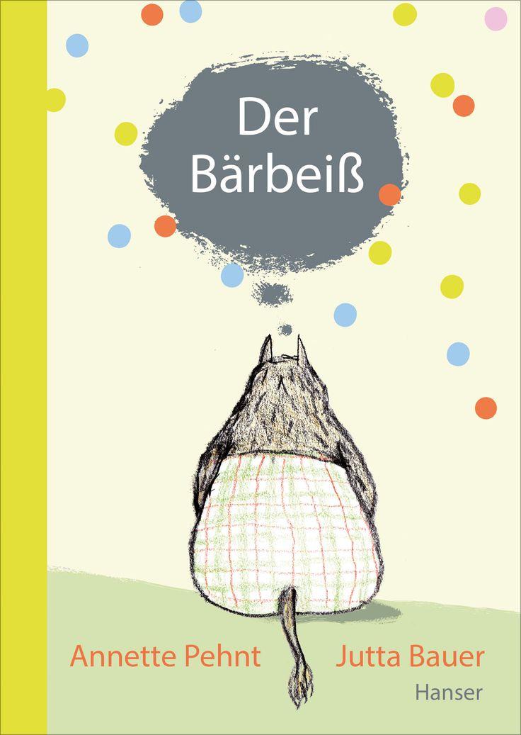 Der Bärbeiß von Annette Pehnt udn Jutta Bauer