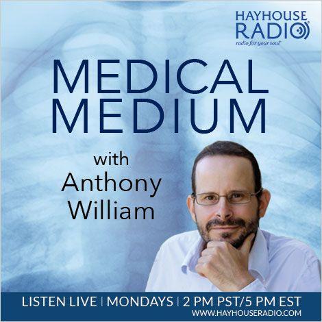Great Listen To Medical Medium Mondays On Hay House Radio.