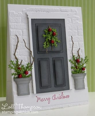 handcrafted Christmas card from Stamping with Loll ... punched and die cut gray  panel door dressed for Christmas with some boughs and berries .... two large pots with Christmas foliage ... white brick embossing folder texture background ... WOW!! ... awesome card ...