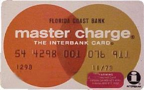 Master Charge - Before it was Master Card. I didn't have a credit card when I was a kid but I did notice the name changed.