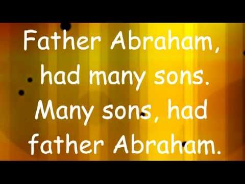 Father Abraham with Lyrics - I remember this from vacation bible school.