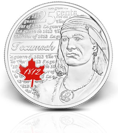 Tecumseh - 25-cent circulation coin commemorating the 200th anniversary of the start of the War of 1812.  There are several designs floating around: Tecumseh, Sir Issac Brock, Charles-Michel de Salaberry, Laura Secord, and also a toonie for the HMS Shannon.  After waiting for quite some time, I found the HMS Shannon toonie in my change, and managed to trade for a Tecumseh quarter; so that's two down, seven to go!