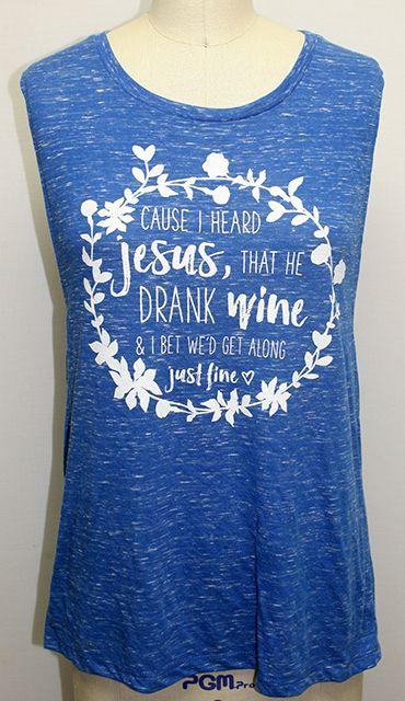 Jesus Drank Wine Miranda Lambert Tank