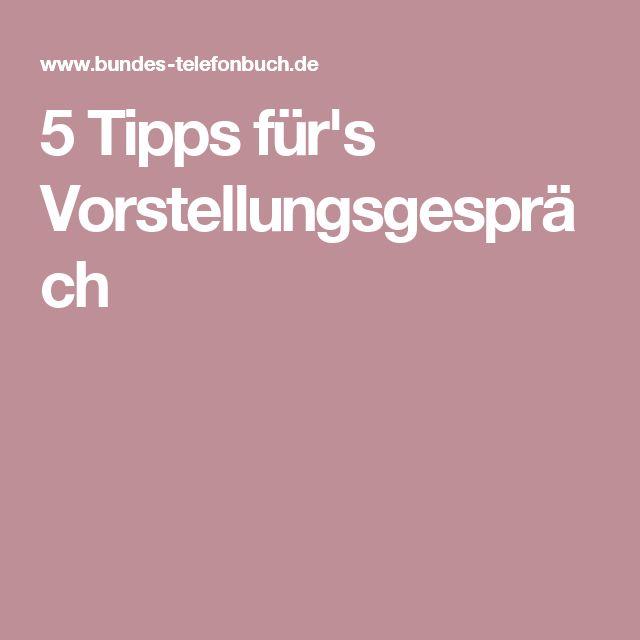 5 Tipps Füru0027s Vorstellungsgespräch