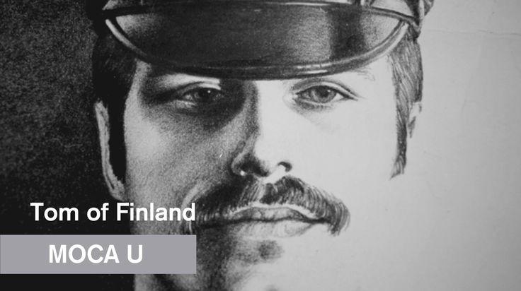 Tom of Finland - MOCA U - MOCAtv