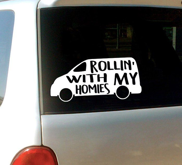 Rollin With My Homies Vinyl Decal Mini Van Decal Mom Life