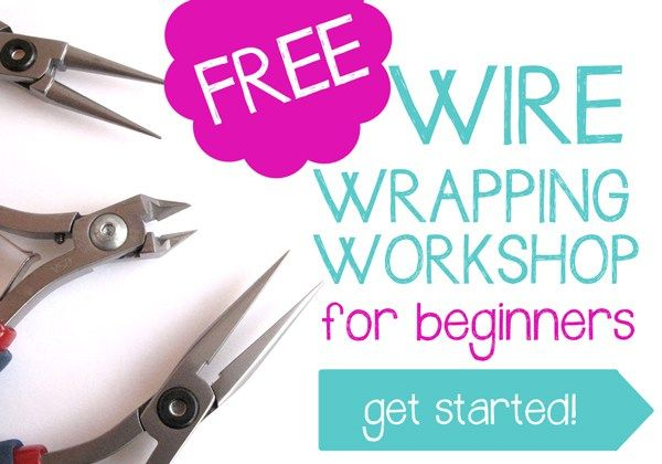 Learn The Basics In 3 Easy Steps This Free Wire Wrapping